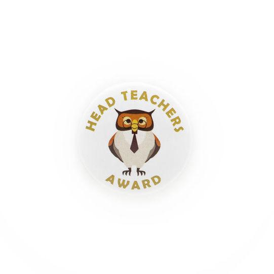 Head Teacher's Award Plastic Button Badge