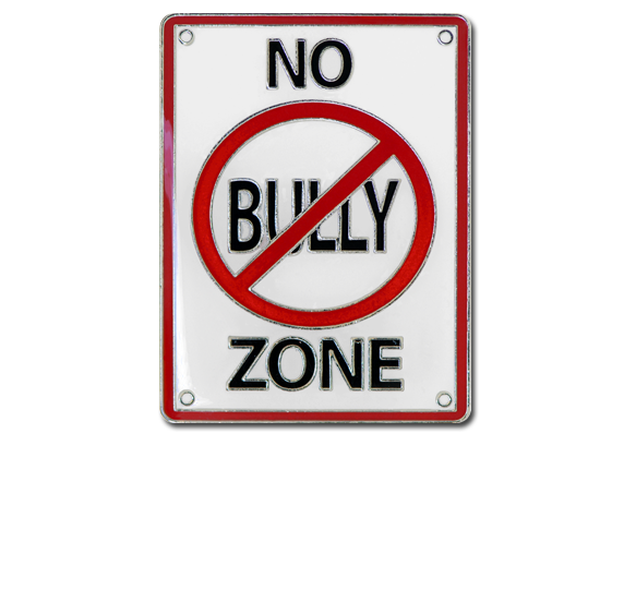 No Bully Zone Unique Badge