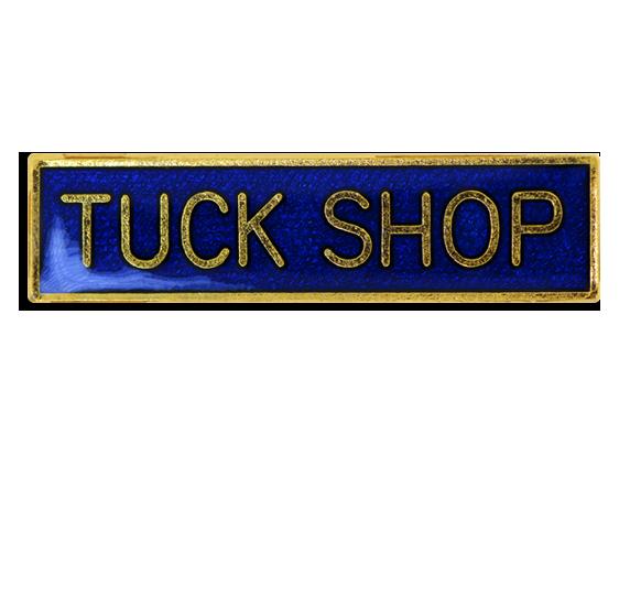 Tuck Shop Squared Edge Bar Badge